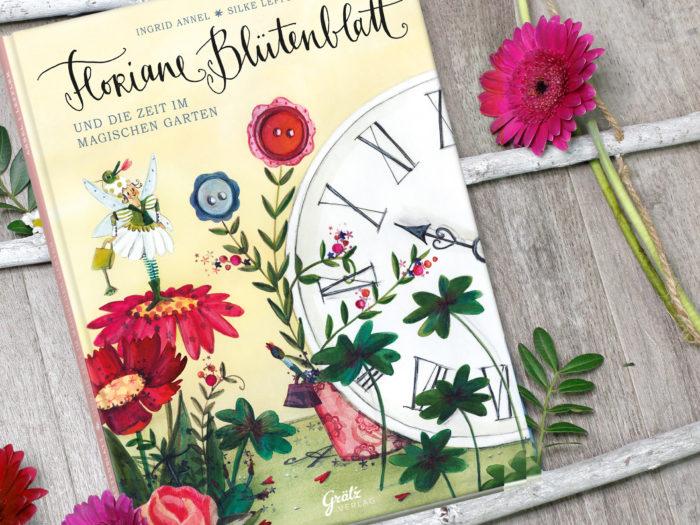 Kinderbuch Floriane Blütenblatt und die Zeit im magischen Garten