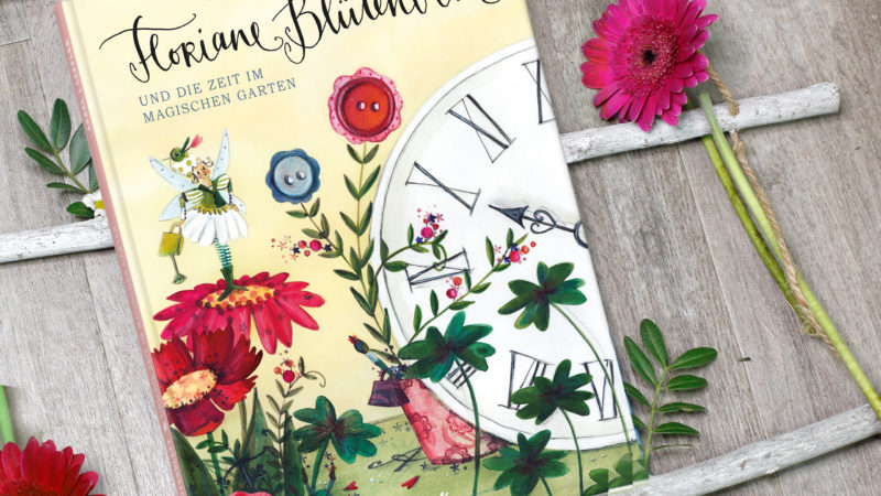 """Kinderbuch """"Floriane Blütenblatt"""" von Ingrid Annel und Silke Leffler"""